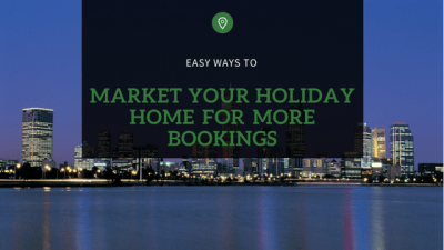 Market your holiday home for more bookings